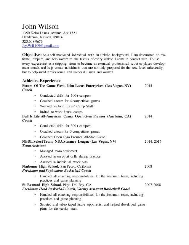 Athletic Resume Word. John Wilson 1350 Kelso Dunes Avenue Apt 1521  Henderson, Nevada, 89014 323.608.9673 ...  Athletic Training Resume