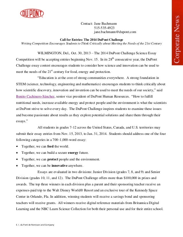 DuPont Challenge Science Essay Competition. Contact: Jane Bachmann  515 535 4923 Jane.bachmann@dupont.com ...
