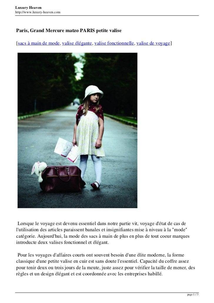 Luxury Heavenhttp://www.luxury-heaven.comParis, Grand Mercure matzo PARIS petite valise[sacs à main de mode, valise élégan...