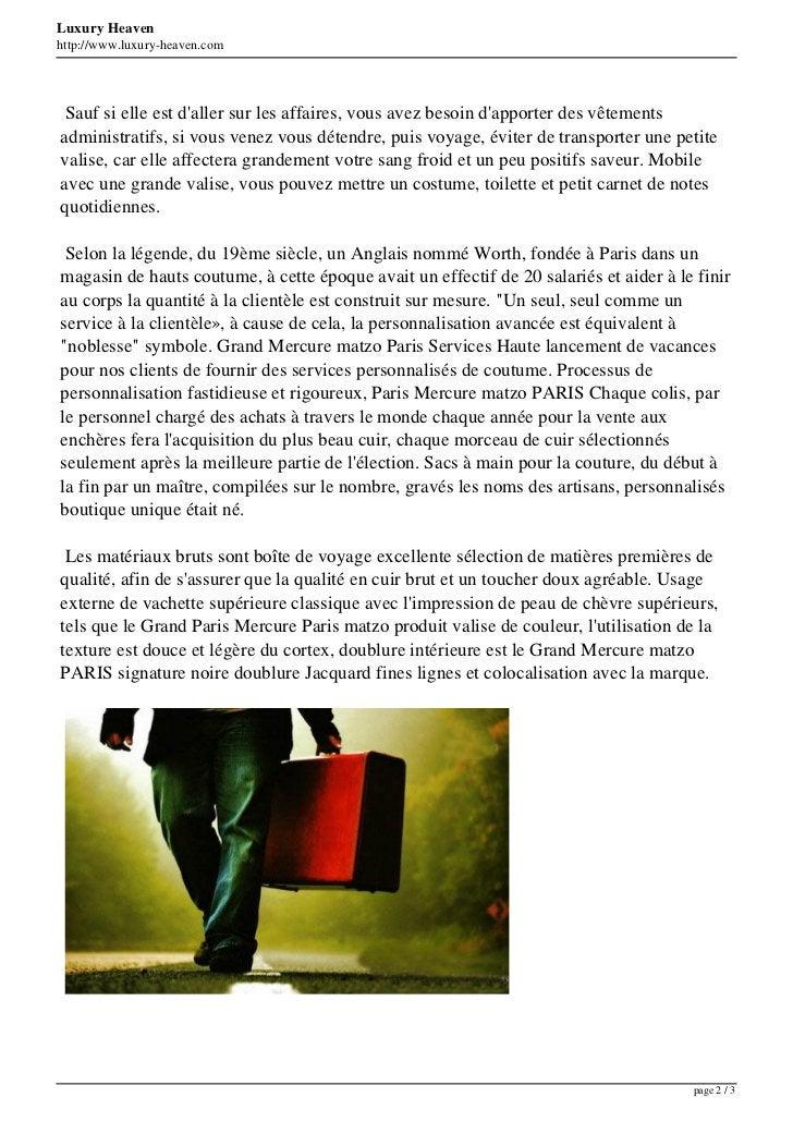 Luxury Heavenhttp://www.luxury-heaven.com Sauf si elle est daller sur les affaires, vous avez besoin dapporter des vêtemen...
