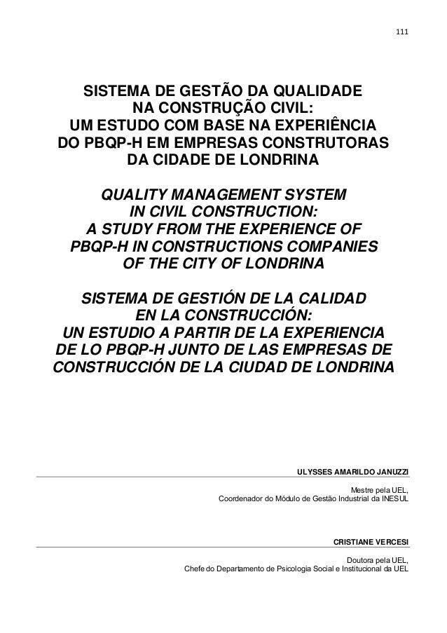 111 SISTEMA DE GESTÃO DA QUALIDADE NA CONSTRUÇÃO CIVIL: UM ESTUDO COM BASE NA EXPERIÊNCIA DO PBQP-H EM EMPRESAS CONSTRUTOR...