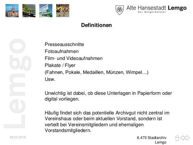 Definitionen Presseausschnitte Fotoaufnahmen Film- und Videoaufnahmen Plakate / Flyer (Fahnen, Pokale, Medaillen, Münzen, ...
