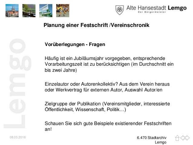 Vergangenheit für die Zukunft - Ein Leitfaden zur Erstellung einer Vereinschronik oder Festschrift. Slide 2