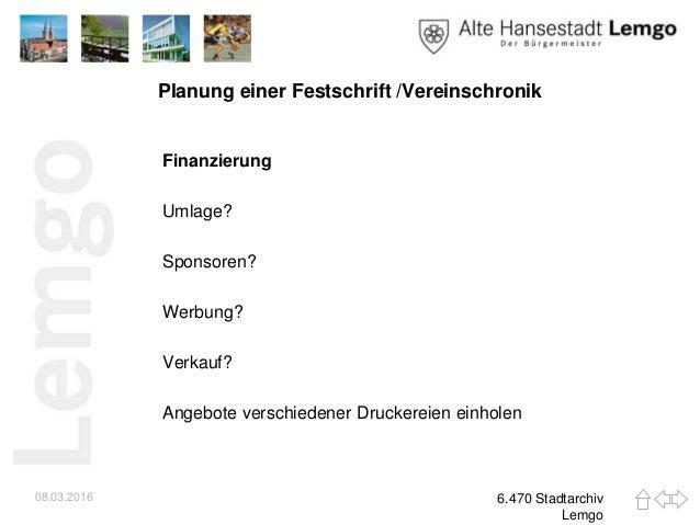 Vergangenheit für die Zukunft - Ein Leitfaden zur Erstellung einer Vereinschronik oder Festschrift. Slide 3