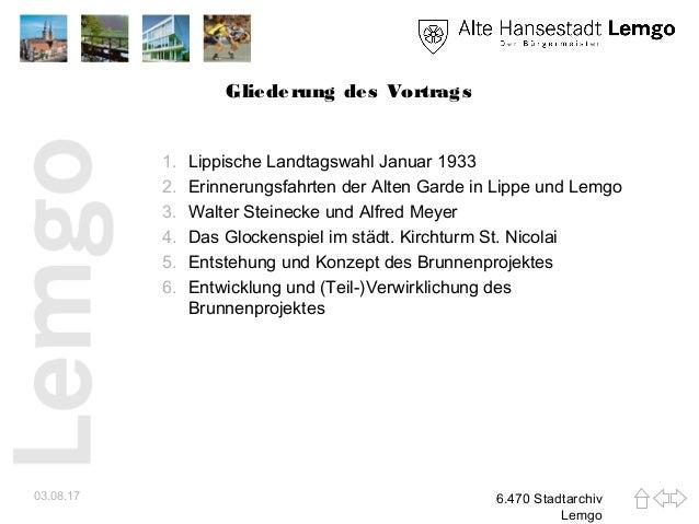 Gliederung des Vortrags 1. Lippische Landtagswahl Januar 1933 2. Erinnerungsfahrten der Alten Garde in Lippe und Lemgo 3. ...