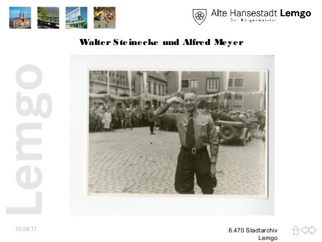 Walter Steinecke und Alfred Meyer 03.08.17 6.470 Stadtarchiv Lemgo