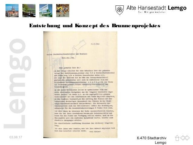 Entstehung und Konzept des Brunnenprojektes 03.08.17 6.470 Stadtarchiv Lemgo