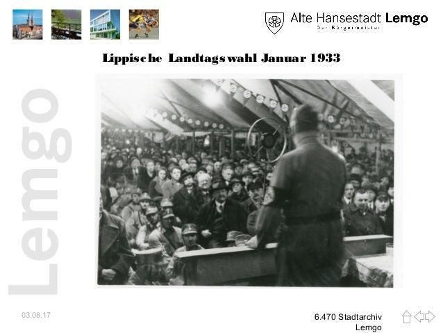 Lippische Landtagswahl Januar 1933 03.08.17 6.470 Stadtarchiv Lemgo