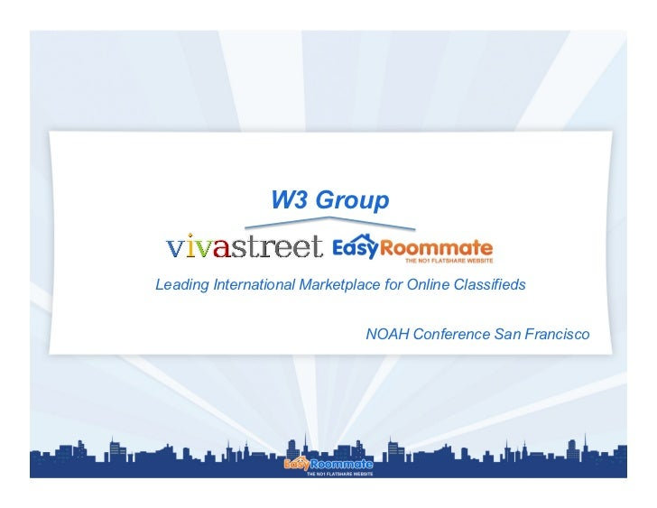 W3 GroupLeading International Marketplace for Online Classifieds                               NOAH Conference San Francis...