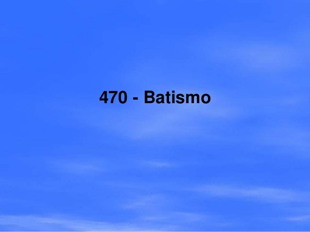 470 - Batismo