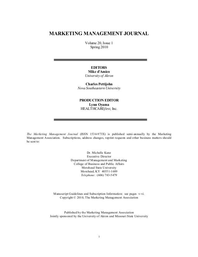 MARKETING MANAGEMENT JOURNAL    Volume 20, Issue 1  Spring 2010          EDITORS  Mike d'Amico  U...