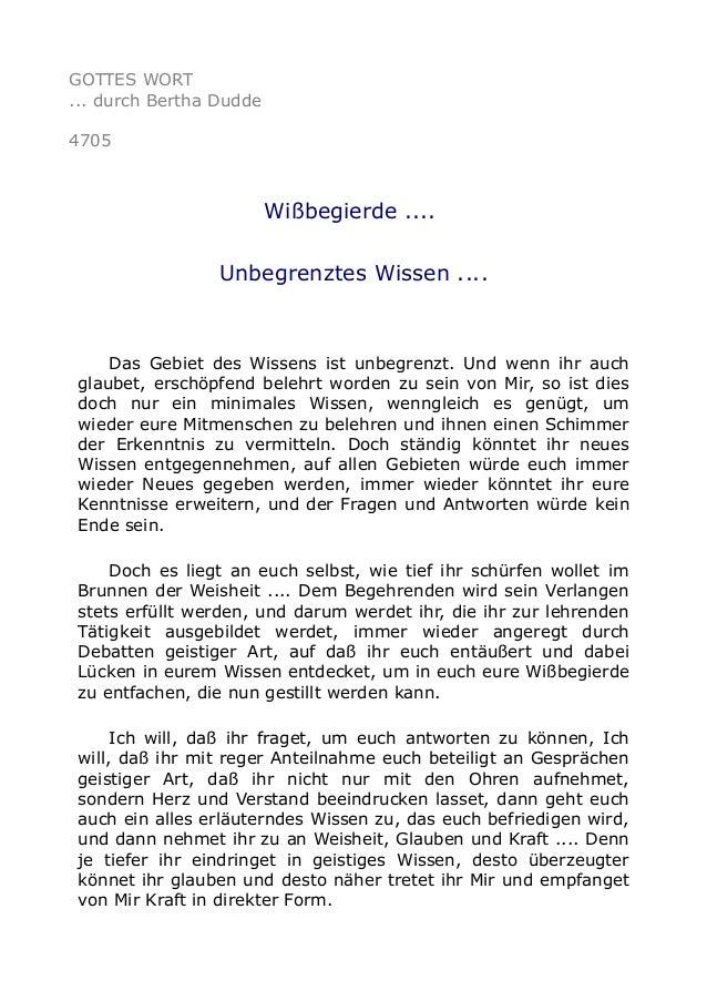 GOTTES WORT ... durch Bertha Dudde 4705 Wißbegierde .... Unbegrenztes Wissen .... Das Gebiet des Wissens ist unbegrenzt. U...