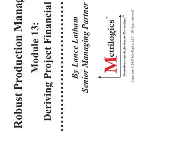 Robust Production Management (RPM) Module 13: Deriving