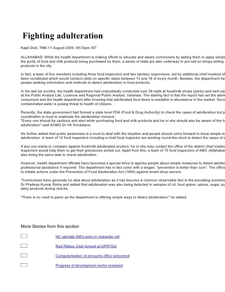 Fighting adulteration Kapil Dixit, TNN 11 August 2009, 09:33pm IST  ALLAHABAD: While the health department is making effor...
