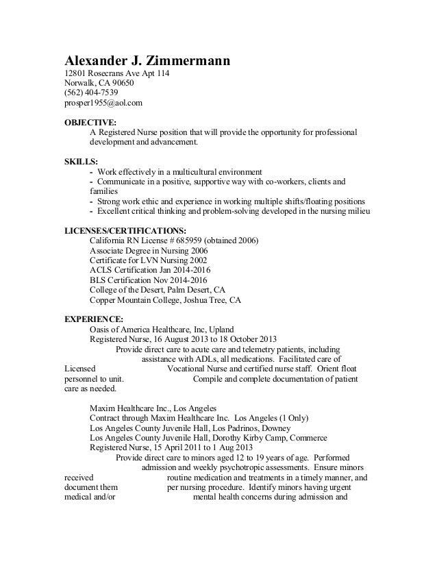 Alexander J. Zimmermann 12801 Rosecrans Ave Apt 114 Norwalk, CA 90650 (562)  ...  Telemetry Nurse Resume