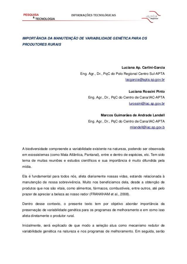 IMPORTÂNCIA DA MANUTENÇÃO DE VARIABILIDADE GENÉTICA PARA OS PRODUTORES RURAIS  Luciana Ap. Carlini-Garcia Eng. Agr., Dr., ...