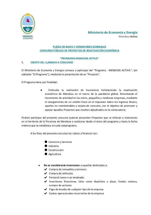 Ministerio de Economía y Energía Mendoza Activa PLIEGO DE BASES Y CONDICIONES GENERALES CONCURSO PÚBLICO DE PROYECTOS DE R...