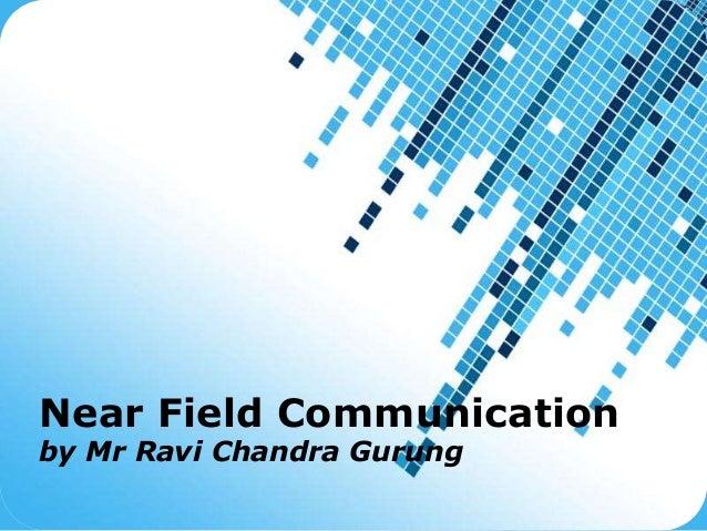 Powerpoint Templates Page 1 Powerpoint Templates Near Field Communication by Mr Ravi Chandra Gurung