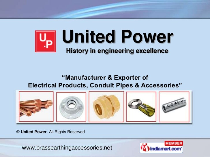 """United Power                         History in engineering excellence                 """"Manufacturer & Exporter of     Ele..."""