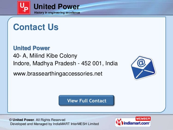 United Power              History in engineering excellence  Contact Us  United Power  40- A, Milind Kibe Colony  Indore, ...