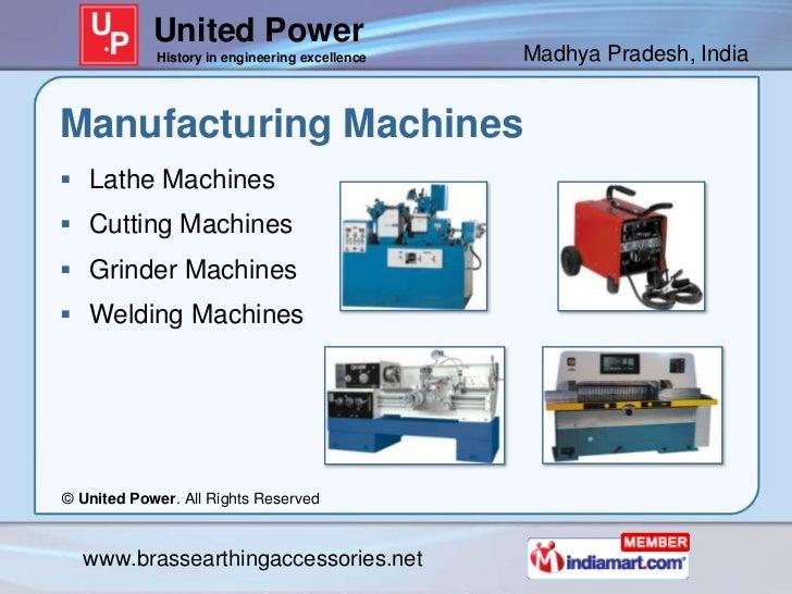 United Power            History in engineering excellence   Madhya Pradesh, IndiaManufacturing Machines Lathe Machines C...