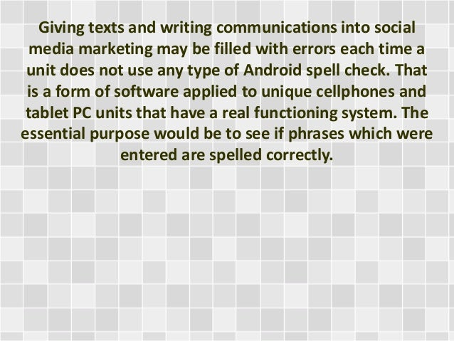 The Android Spell Check Is Beneficial