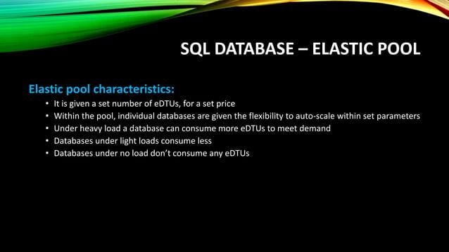 SQL DATABASE – ELASTIC POOL