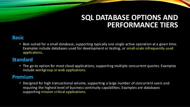 UNDERSTANDING DTU The Database Transaction Unit (DTU) is the unit of measure in SQL Database that represents the relative ...