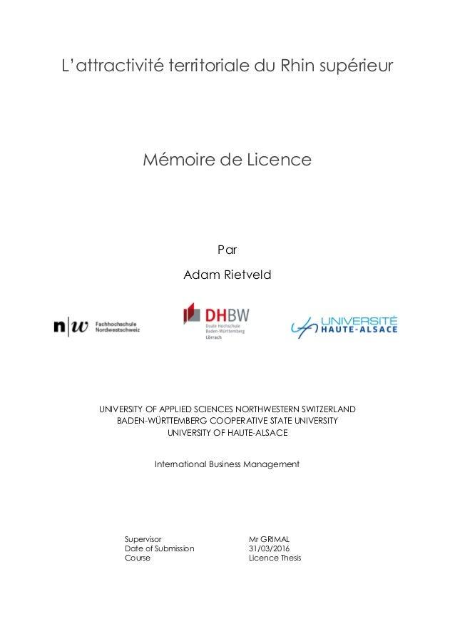 L'attractivité territoriale du Rhin supérieur Mémoire de Licence Par Adam Rietveld UNIVERSITY OF APPLIED SCIENCES NORTHWES...