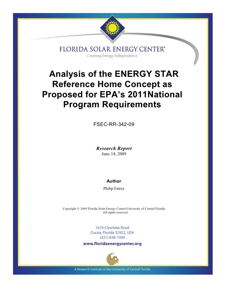 Analysis of the ENERGY STAR  Reference Home Concept asProposed for EPA's 2011National    Program Requirements             ...