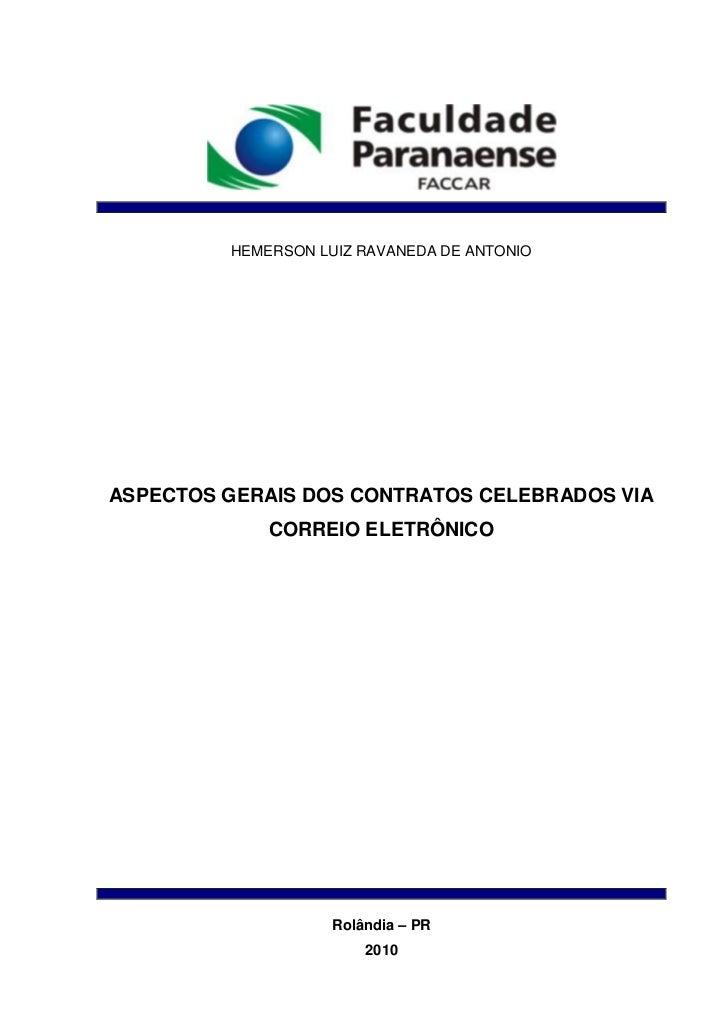HEMERSON LUIZ RAVANEDA DE ANTONIOASPECTOS GERAIS DOS CONTRATOS CELEBRADOS VIA             CORREIO ELETRÔNICO              ...