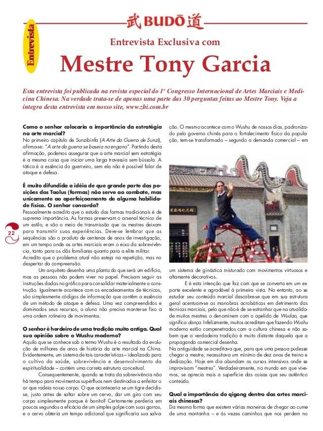 22  Entrevista Exclusiva com  Mestre Tony Garcia  Enttrreeviissttaa  Esta entrevista foi publicada na revista especial do ...