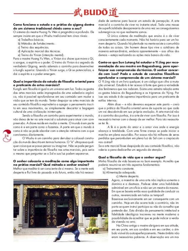 24  Como funciona o estudo e a prática do qigong dentro  de um sistema tradicional chinês como o seu?  O sistema do mestre...