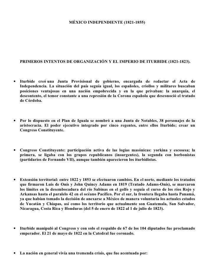 MÉXICO INDEPENDIENTE (1821-1855)         PRIMEROS INTENTOS DE ORGANIZACIÓN Y EL IMPERIO DE ITURBIDE (1821-1823).    •   It...