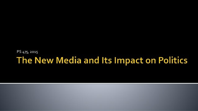 impact of new media technologies on the news The impacts of internal and external conflicts, the mass media together with the new information communications technology (icts), are inextricably linked to peace building and conflict resolution.