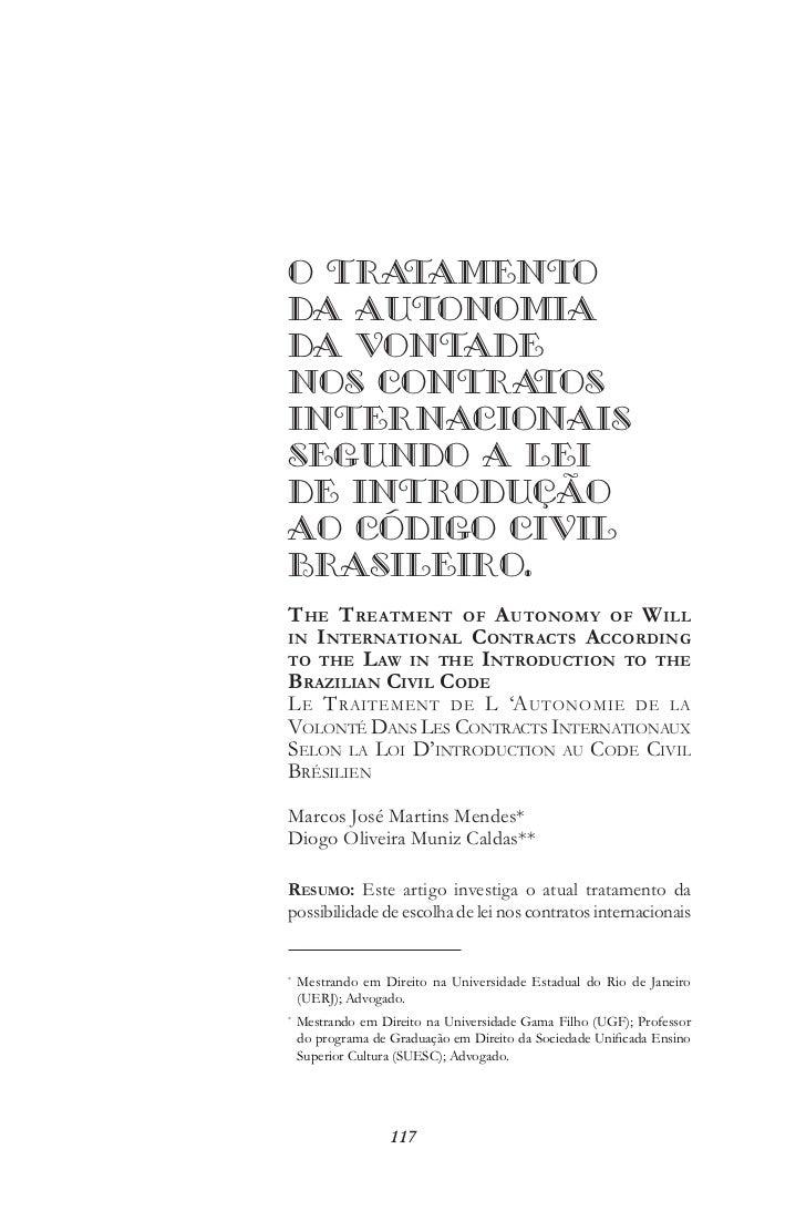 O TRATAMENTODA AUTONOMIADA VONTADENOS CONTRA  TOSINTERNACIONAISSEGUNDO A LEIDE INTRODUÇÃOAO CÓDIGO CIVILBRASILEIRO.T he T ...