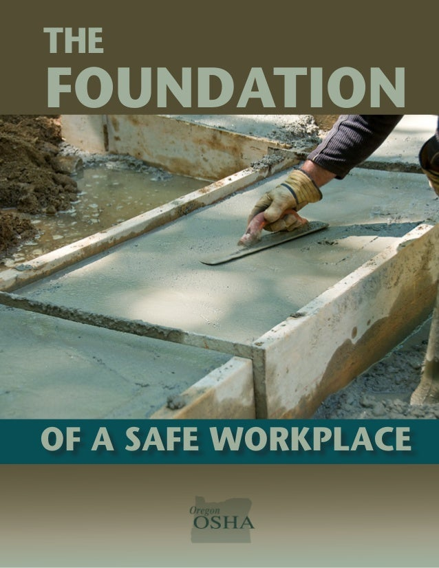 1 FOUNDATION OF A SAFE WORKPLACE THE