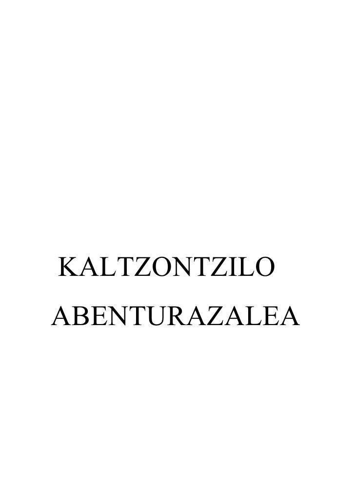 KALTZONTZILOABENTURAZALEA