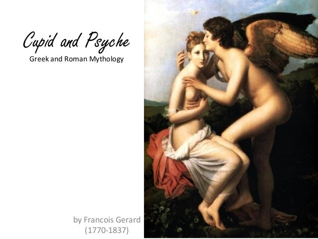 Cupid and Psyche by Francois Gerard (1770-1837) Greek and Roman Mythology