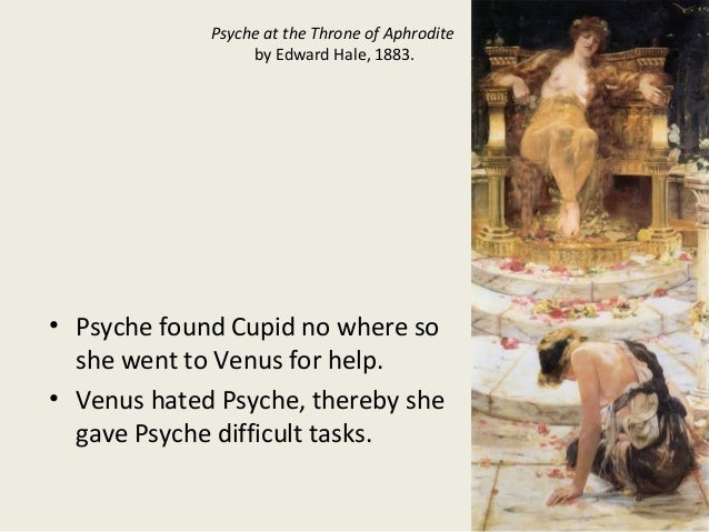 Psyche at the Throne of Aphrodite by Edward Hale, 1883. • Psyche found Cupid no where so she went to Venus for help. • Ven...