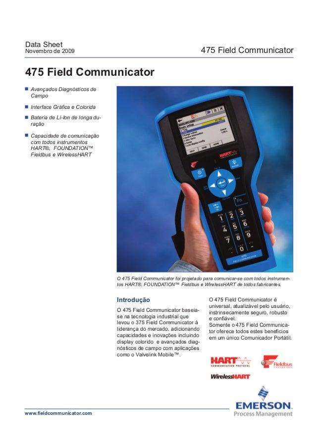 475 Field CommunicatorData SheetNovembro de 2009475 Field CommunicatorInterface Gráfica e ColoridaAvançados Diagnósticos d...