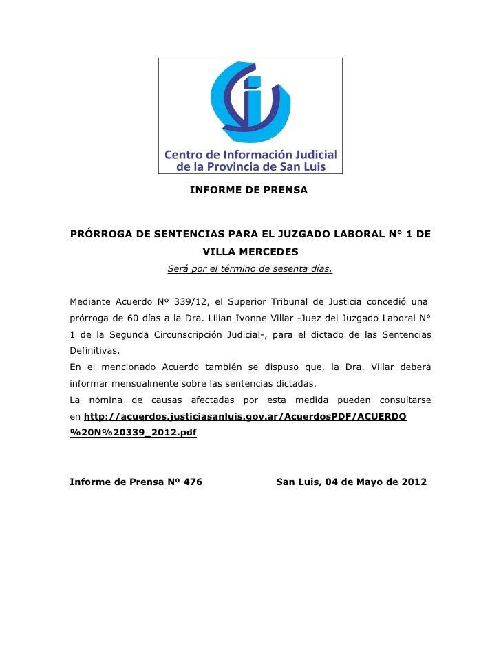 INFORME DE PRENSAPRÓRROGA DE SENTENCIAS PARA EL JUZGADO LABORAL N° 1 DE                             VILLA MERCEDES        ...