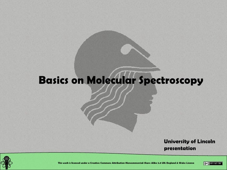 Chemical and Physical Properties: Basics on Molecular Spectroscopy