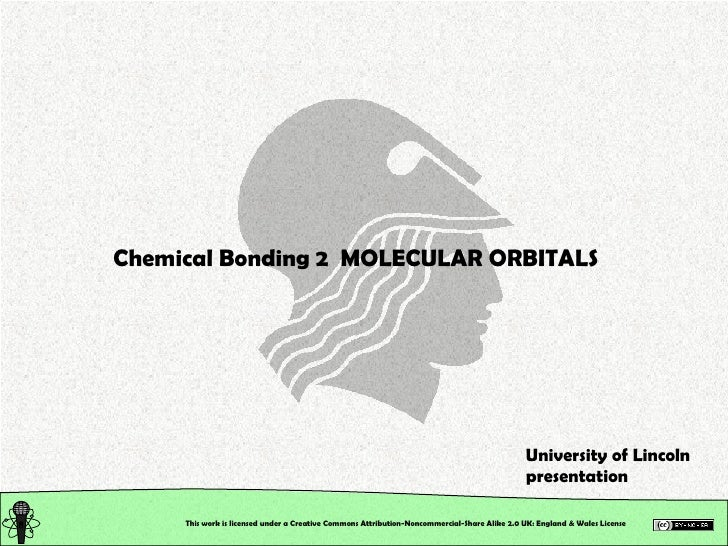 Chemical Structure: Chemical Bonding. Molecular Orbitals
