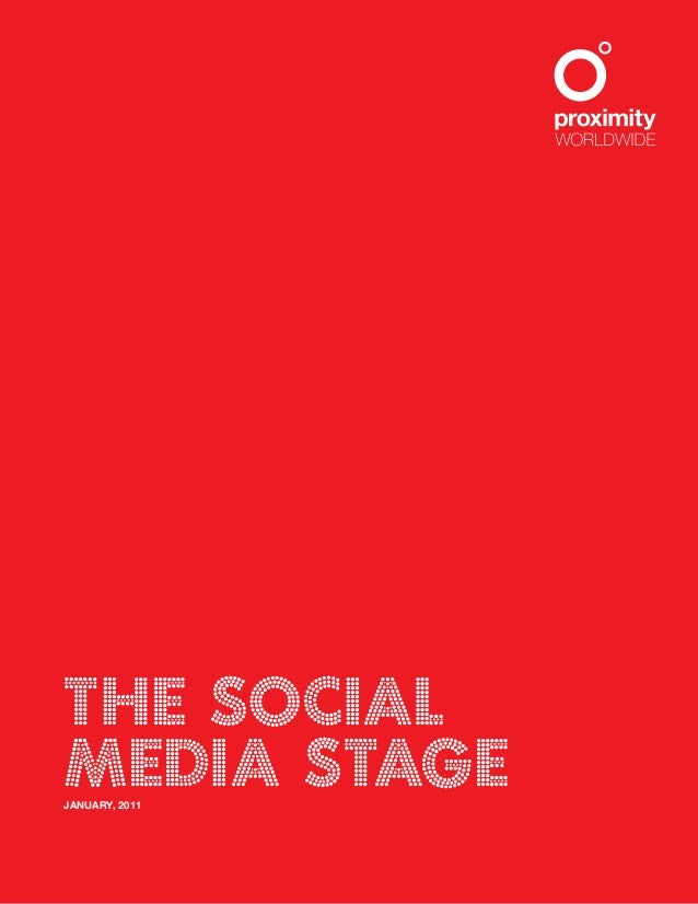 The social Media stageJANUARY, 2011