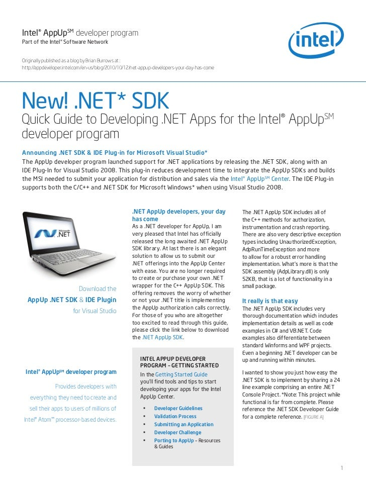 Intel® AppUpSM developer program Part of the Intel® Software Network   Originally published as a blog by Brian Burrows at ...