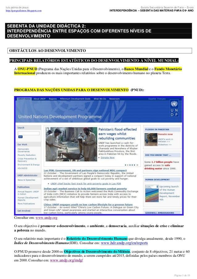 luís palma de jesus http://geografismos.blogspot.com  Escola Secundária Severim de Faria – Évora INTERDEPENDÊNCIA – SEBENT...