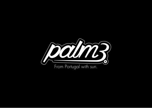 Palm3 Sunglasses A Palm3 surgiu no verão de 2014 com o objetivo de oferecer óculos de sol personalizados a clientes origin...