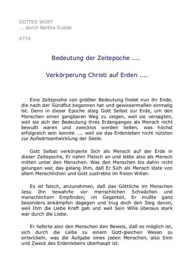 GOTTES WORT ... durch Bertha Dudde 4774 Bedeutung der Zeitepoche .... Verkörperung Christi auf Erden .... Eine Zeitepoche ...