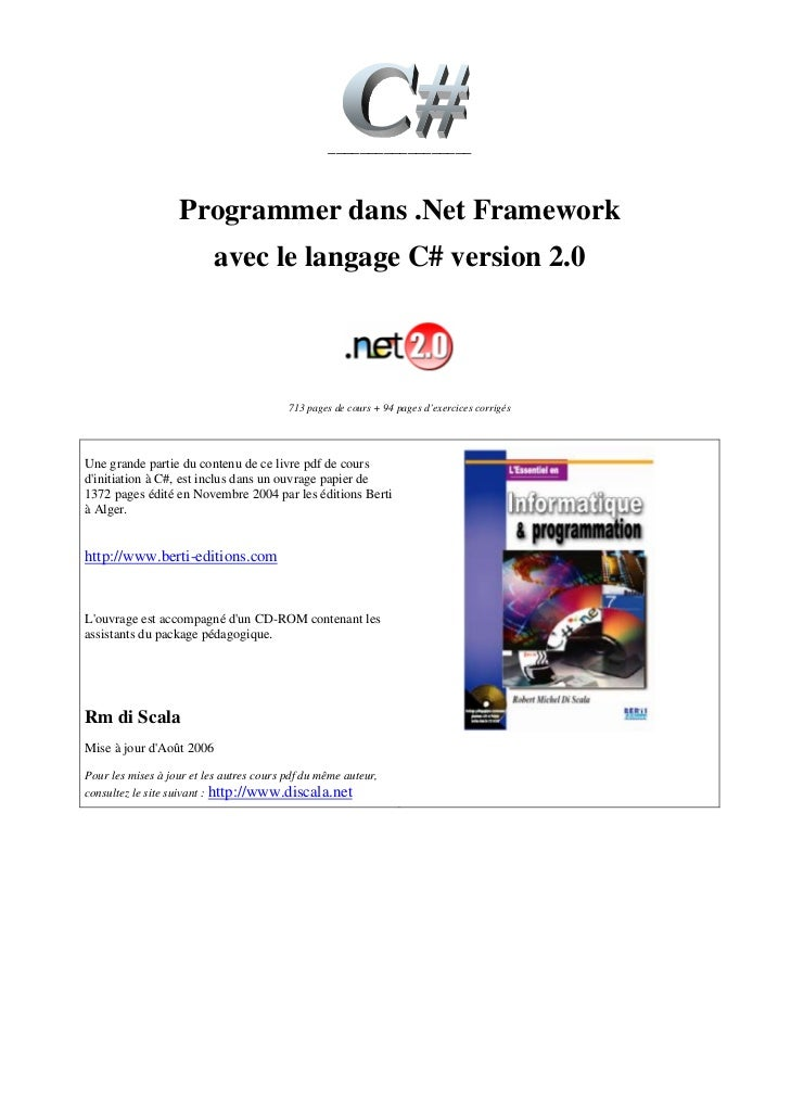 __________________                   Programmer dans .Net Framework                          avec le langage C# version 2....